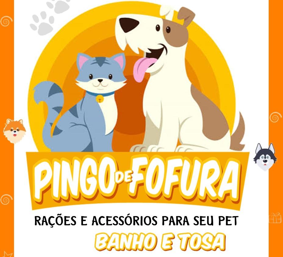 PINGO DE FOFURA CASA DE RAÇÃO E BANHO E TOSA
