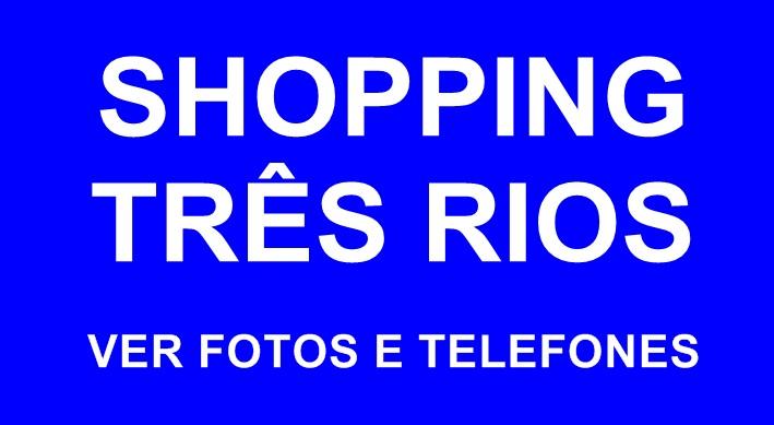 Shopping Três Rios