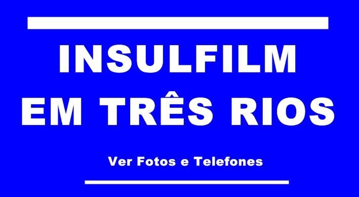 Insulfilm em Três Rios