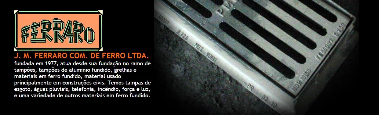 TAMPAO DE FERRO FUNDIDO EM PETROPOLIS - J. M. FERRARO - RJ
