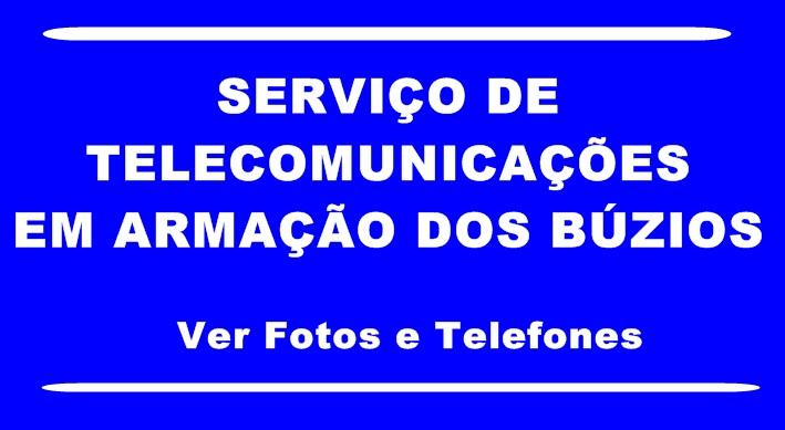 Serviço de Telecomunicações em Armação dos Búzios